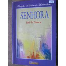 Livro: Senhora De José De Alencar - 1994