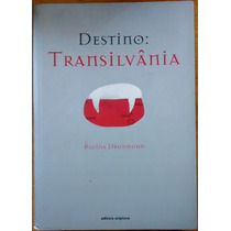 Destino Transilvânia Regina Drummond Editora Scipione