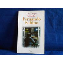 Livro Usado Um Corpo De Mulher De Fernando Sabino De 1997