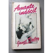 Amante Indócil - Janet Dailey