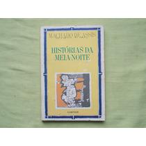 Livro Machado De Assis Histórias Da Meia Noite