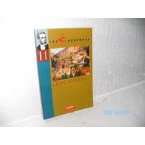 Livro Ler E Aprender Machado Assis Quincas Borba-conservado!