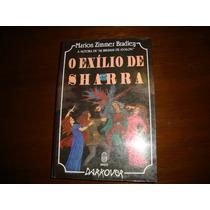 O Exílio De Sharra - Marion Zimmer Bradley - Darkover - 1994