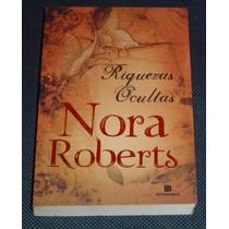 Riquezas Ocultas Nora Roberts Livro Novo