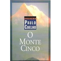 Livro O Monte Cinco - Paulo Coelho