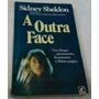 A Outra Face - Sidney Sheldon - Frete Grátis