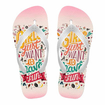 Chinelo Infantil Girls Just Want To Have Fun