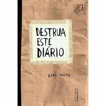 Livro - Destrua Este Diário Por Keri Smith - Novo