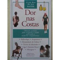 Dor Nas Costas - Saúde - Medicina Complementar
