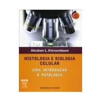 Histologia E Biologia Celular - Uma Introdução Á Patologia