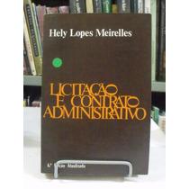 Licitação E Contrato Administrativo - Hely Lopes Meirelles