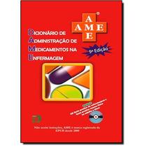 Livro - Dicionário De Administração De Medicamentos Na