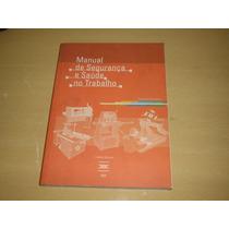 Livro Manual De Segurança E Saúde No Trabalho