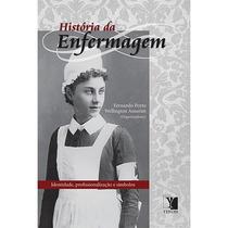 Livro História Da Enfermagem - Fernando Porto