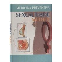 Medicina Preventiva Sexualidade Mulher Alexandre Roberto
