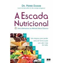 A Escada Nutricional Uma Alternativa Ao Método Dunkan