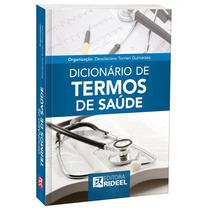 Dicionário De Termos De Saúde 5ª Edição - Editora Rideel