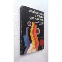 Livro Viva Bem Com A Coluna Que Você Tem - José Knoplich