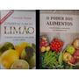 Mini Livros O Poder De Cura: Do Limão E Dos Alimentos Bb