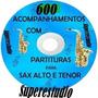 Playbacks Para Sax Alto Sax Tenor Com Partituras Fte Gratis