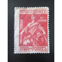 Selo Postal Antigo De Potugal 1 Centavo Para Os Pobres Raro