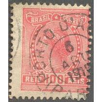 Selo Do Brasil-100 Réis Com Carimbo Porto Da.......