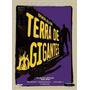 Box: Terra De Gigantes - 1ª Temporada Completa Em 2 Volumes