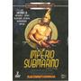 Dvd Duplo Império Submarino - Série Completa - Novo***