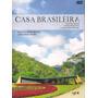 Dvd (2 Discos) Casa Brasileira - Terceira Temporada