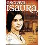 Escrava Isaura (1976) Novela Completa + Frete Grátis 5 Dvds