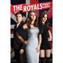 The Royals - 1º Temporada Com Frete Grátis!