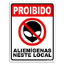 Placa Decorativa - Proibido Alien Neste Local 15 X 20 Cm
