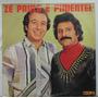 Lp Zé Paulo E Pimentel - Vida Mesquinha - 1983 - Itaipu