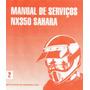 Manual Completo De Serviço Moto Honda Nx 350 Sahara