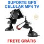 Suporte Universal Veicular Celular Iphone 5 S4 Lg Moto G Gps