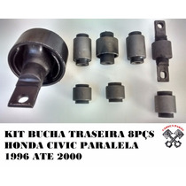 Kit Bucha Suspensão Traseira Honda Civic 96 97 98 99 00