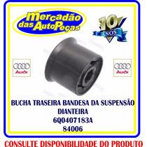 Bucha Traseira Bandeja Susp Dianteira 84006 Polo/fox/a3/jeta