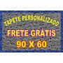 Tapete Personalizado-frete Grátis-90 X 60 - Parcele 12 Veses