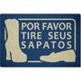 Tapete Capacho Personalizado Por Favor Tire Seus Sapatos