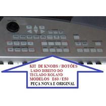 Kit Knobs / Botões Lado Direito Do Teclado Roland E50 / E60