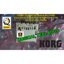 Slot Conector Card P/ Placa Kip-2150 Teclado Korg Pa500 Novo
