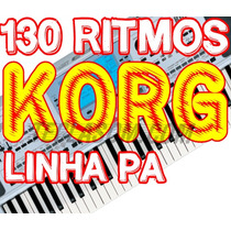 130 Ritmos Exelentes Korg Para Toda Linha Pa Compre Logo !!