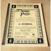 Método/ Livro Novo P/ Piano/teclado A.schmoll Vol.2 Oferta!!