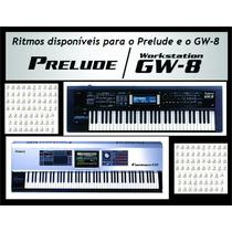 67 Ritmos, Styles Roland Gw8 E Prelude
