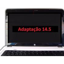 Tela Notebook Led 14.5 (adaptação) Hp Pavilion Dv5 Promoção