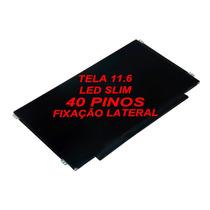 Tela 11.6 Led Slim 40 Pinos Ltn116at02 N116bge-l41
