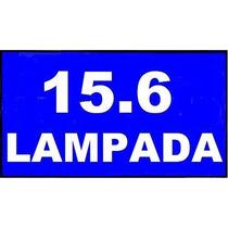 Tela 15.6 Lcd B156xw01 Ltn156at01 Lp156wh1 Claa156wa01 N156b