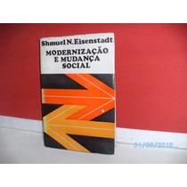 Livro Modernização E Mudança Social Shmuel N. Eisenstadt1968