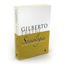 Livro Sociologia - Gilberto Freyre