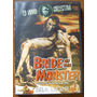 Dvd Filme Terror Antigo Trash Anos 50 A Noiva Do Monstro